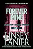 Forever Mine (A Miranda's Rights Mystery) (Volume 3)
