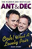 Ooh! What a Lovely Pair: Our Story by Donnelly Declan McPartlin Ant (2010-07-27) Paperback