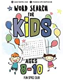 img - for Word Search for Kids Ages 8-10: Word search puzzles for kids - Circle a word puzzle books (First word search hidden words puzzles - Kids activity books ages 8-12) (Volume 4) book / textbook / text book