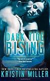 Dark Tide Rising, Kristin Miller, 1497505356
