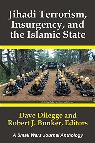 Jihadi terrorism insurgency and the islamic state a small wars jihadi terrorism insurgency and the islamic state a small wars journal anthology by fandeluxe Choice Image