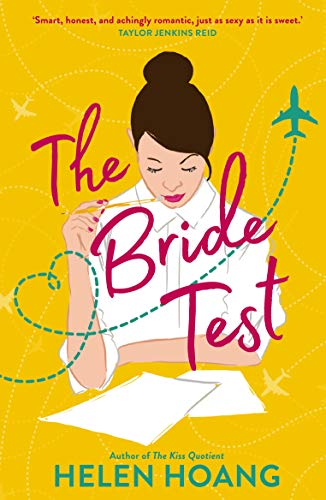 The Bride Test: Goodread's Big Books of Spring 2019 (Kiss Quotient Series) by [Hoang, Helen]