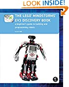 #7: The LEGO MINDSTORMS EV3 Discovery Book: A Beginner's Guide to Building and Programming Robots