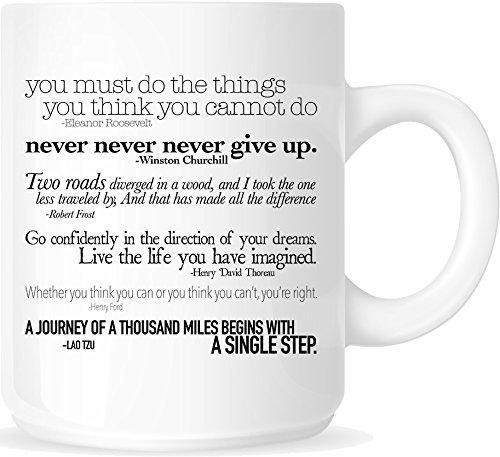 Inspirational Quotes 11oz. Ceramic Coffee Mug - White Mug - One-Sided Black Print - Gloss Finish