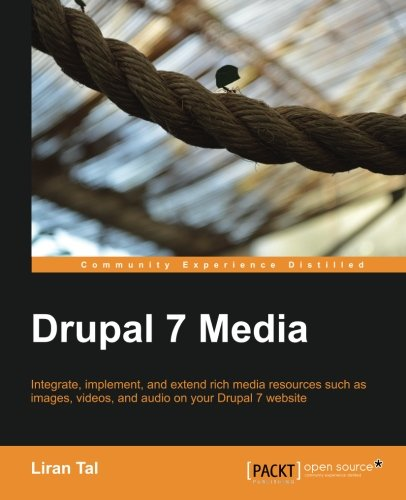 Book cover from Drupal 7 Media by Liran Tal