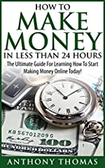Make Money Online In Less Than 24 Hours!Get this Amazon bestseller for just $2.99. . Read on your PC, Mac, smart phone, tablet or Kindle device.You're about to discover how to start making money online in less than 24 hours!If you have beenlo...