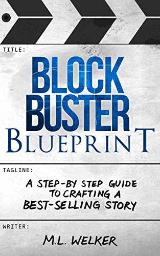 blockbuster-blueprint-a-step-by-step-guide-to-crafting-a-best-selling-story