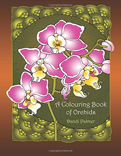 A Colouring Book of Orchids (Coloring Books) PDF