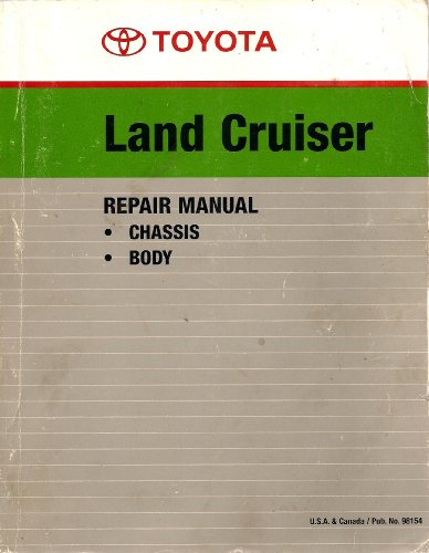 Toyota Land Cruiser Repair Manual, FJ40, FJ43, FJ45, FJ55, BJ40, BJ43, HJ45 Series Chassis and Body Service, 1980 Pub. No. 98154