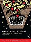 Anarchism and Sexuality, , 041559989X
