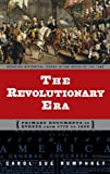 The Revolutionary Era, Carol Sue Humphrey, 0313320837