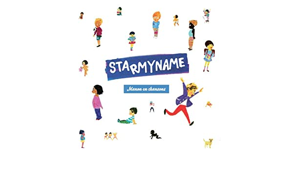 Joyeux Anniversaire Manon.Joyeux Anniversaire Manon By Starmyname On Amazon Music