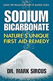 img - for Sodium Bicarbonate: Nature's Unique First Aid Remedy book / textbook / text book