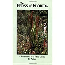 The Ferns of Florida: A Reference and Field Guide