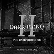 Dark Piano for Dark Thoughts 2
