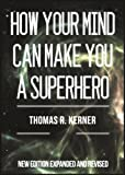img - for How Your Mind Can Make You a Superhero book / textbook / text book