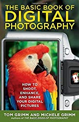 Basic Book of Digital Photography, The by Tom Grimm (2009-11-26)