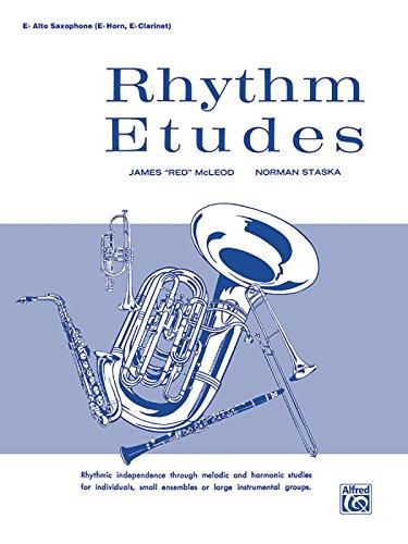 Rhythm Etudes: E-flat Alto Saxophone (E-flat Horn, E-flat Clarinet)