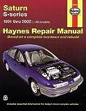 img - for Saturn S-Series: 1991 Thru 2002- All Models (Haynes Repair Manual) book / textbook / text book