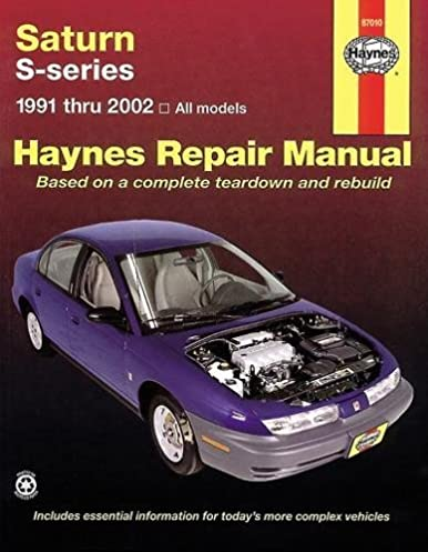 saturn s series 1991 thru 2002 all models haynes repair manual rh amazon com 2002 saturn sc2 owners manual 2002 Saturn SL2