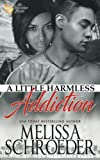 img - for A Little Harmless Addiction (Volume 5) book / textbook / text book