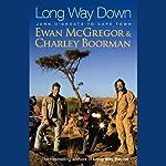 Long Way Down | Ewan McGregor,Charley Boorman
