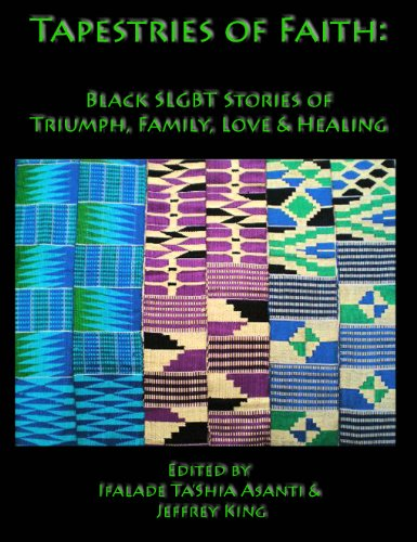 Search : Tapestries of Faith: SGLBT African American Stories of Faith, Love & Family