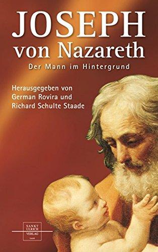 Joseph von Nazareth: Der Mann im Hintergrund