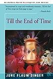 Till the End of Time, June Singer, 059509063X