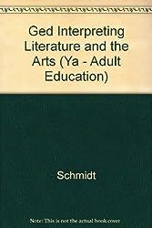 Ged Interpreting Literature and the Arts (Ya - Adult Education)