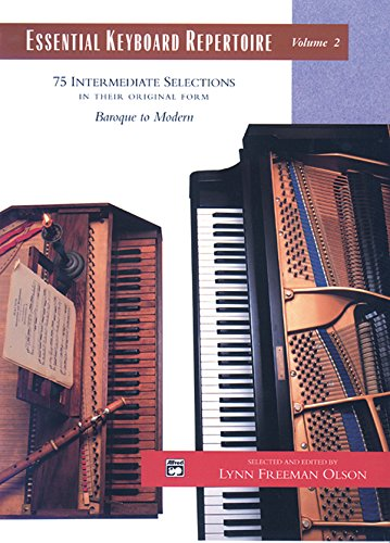Essential Keyboard Repertoire, Vol 2: 75 Intermediate Selections In Their Original Form - Baroque To Modern (Comb Bound Book) (Alfred Masterwork Edition: Essential Keyboard Repertoire)