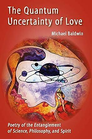 The Quantum Uncertainty Of Love