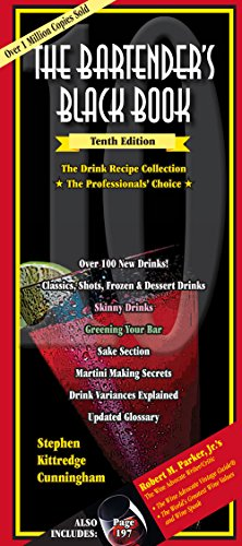 The Bartender's Black Book 10th Edition by Stephen Kittredge Cunningham