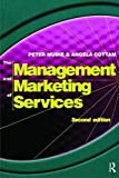 img - for Management and Marketing of Services book / textbook / text book