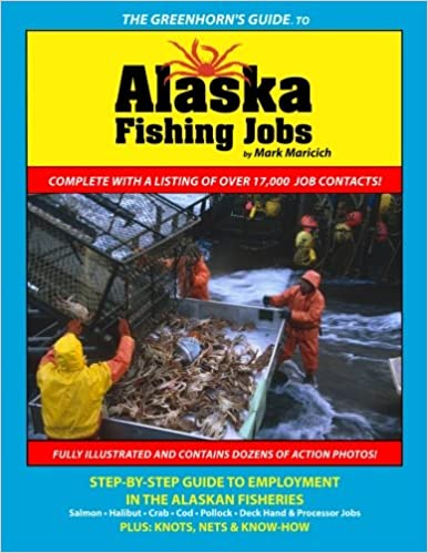 The Greenhorn's Guide to Alaska Fishing Jobs: Step-by-step