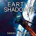 Earth Shadows: Earthrise, Book 5 Audiobook by Daniel Arenson Narrated by Jeffrey Kafer