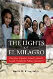 The Lights of el Milagro, Kevin Riley, 1419670018