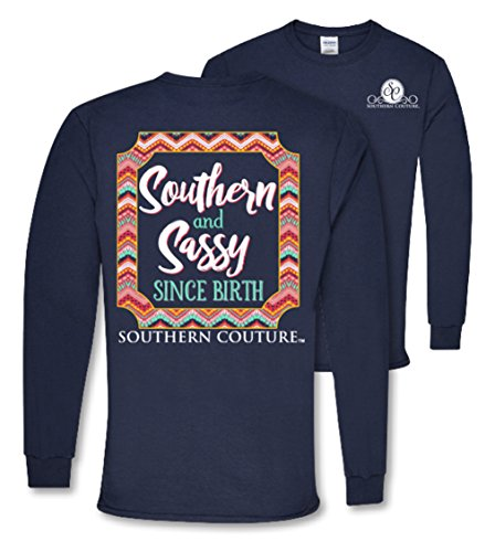 Southern Couture SC Classic Southern & Sassy Since Birth on Long Sleeve Womens Classic Fit T-Shirt – Navy, Medium