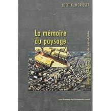 Mémoire du paysage La