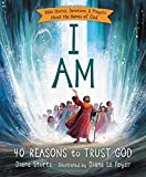 img - for I Am: 40 Reasons to Trust God book / textbook / text book