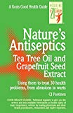 img - for Nature's Antiseptics: Tea Tree Oil and Grapefruit Seed Extract book / textbook / text book