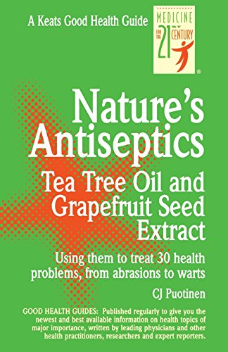 Nature's Antiseptics: Tea Tree Oil and Grapefruit Seed Extract