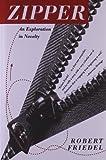 Zipper, Robert Friedel, 0393313654
