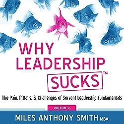 Why Leadership Sucks(tm), Volume 2