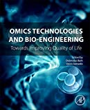 img - for Omics Technologies and Bio-engineering: Volume 1: Towards Improving Quality of Life book / textbook / text book