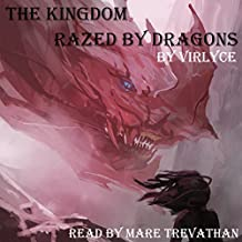The Kingdom Razed by Dragons: The Blue Mage Raised by Dragons, Book 2
