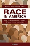 img - for Race in America [2 volumes]: How a Pseudoscientific Concept Shaped Human Interaction book / textbook / text book