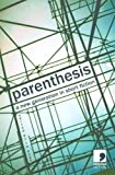 img - for Parenthesis: A New Generation in Short Fiction book / textbook / text book