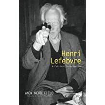 Henri Lefebvre: A Critical Introduction by Andy Merrifield (2006-03-08)