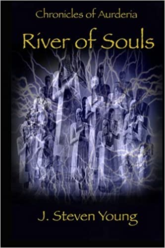 Book Chronicles of Aurderia: River of Souls: Volume 2